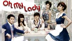 8 of 10 | Oh My Lady (2010) Korean Drama - Romantic Comedy | Choi Si Won