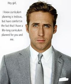 I check these for occasional inspiration. I won't lie - love me some Ryan Gosling.  heygirlteacher.com