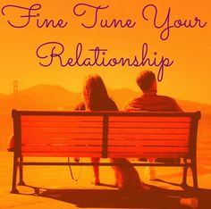 Fine Tune Your Relationship - 5 Relationship Audit Areas | Psychology Today #psychology #relationships #tips