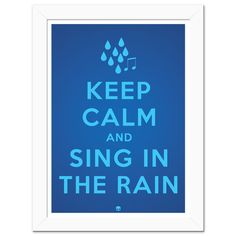Poster Keep Calm and Sing In The Rain - Candy Art Shop
