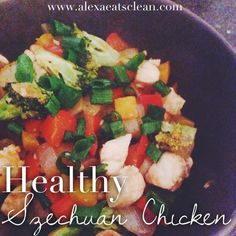 Healthy Szechuan Chicken! Simple clean eating recipe that is easy and full of flavor - and WAY better for you than the original!