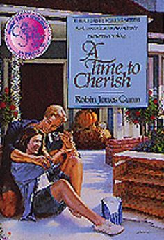 Christy Miller #10: A Time to Cherish by Robin Jones Gunn