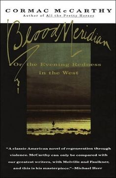 """An epic novel of the violence and depravity that attended America's westward expansion, Blood Meridian brilliantly subverts the conventions of the Western novel and the mythology of the """"wild west."""""""