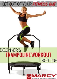 Beginner's Trampoline Workout Routine | Marcy Pro Blog #fitness #workout