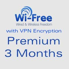 Wi-Free Premium 3 Months [with VPN Encryption] http://247premiumcart.com/?product=wi-free-premium-3-months-with-vpn-encryption