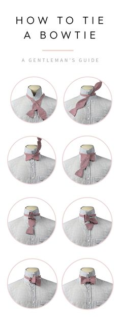 How to Tie a Bowtie: A Gentleman's Guide