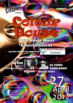 2012.04.27 Colour House Poster House Music, Special Guest, Dj, Entertaining, Colour, Pure Products, Movie Posters, Image, Film Poster