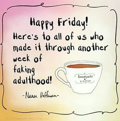 cream, sugar, bailey's, or black. Good morning y'all and happy Friday — make it a GREAT day! Friday Quotes Humor, Happy Friday Quotes, Funny Friday Memes, Weekend Quotes, Funny Quotes, Friday Coffee Quotes, Friday Funnies, Monday Coffee, Work Funnies