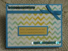 hand crafted card ... embossing folder  Stamping - Attempt #2 by irishgreensue  ... luv the colors on the chevrons ... used watercolor paper ...