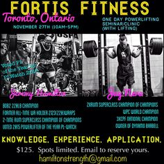 Jeremy Hamilton and Jay Nera One Day Powerlifting Seminar (with Lifting) Knowledge, Experience, Application When: November 27th, 2016 10:00 AM to 5:00 PM Where: Fortis Fitness, Toronto, Ontario  http://fortisfitness.ca/jeremy-hamilton-jay-nera-one-day-power-lifting-seminar/ Email: hamiltonstrength@gmail.com for any questions #FortisFitness #Seminars #JeremyHamilton #JayNera