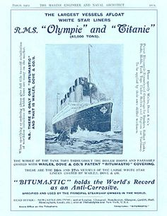 """Print Advertisement from 1912    This ad for Wailes, Dove & Co's Bitumastic's anti-corrosive covering, placed in The Marine Engineer and Naval Architect in March 1912 mentions """"The largest vessels afloat: White Star Liners R.M.S. Olympic and Titanic (45,000 tons)."""""""