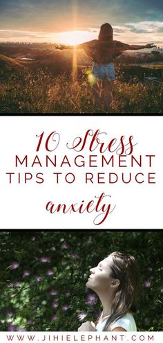 10 Stress Management Tips to Help Reduce Anxiety