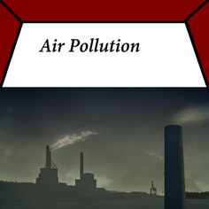 "Air Pollution and its effects from ""Kidz Learn Applications""."