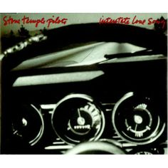 Stone Temple Pilots -Interstate Love Song