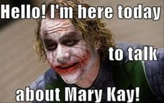 Hello I am here today to talk to you about Mary Kay