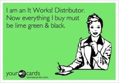 Become an It Works! Distributor and wear your black, green, and bling! Heather Cuezze It Works! Independent Distributor It Works! Global (c) 816.918.1928 (e) HeatherCuezze_ItWorks@yahoo.com (w) Http://heathercuezze.myitworks.com (fb) https://www.facebook.com/HeatherCuezzeItWorksGlobal