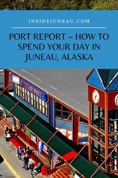 Port Report, How to Spend Your Day in Juneau - Inside Juneau Packing List For Cruise, Cruise Travel, Best Alaskan Cruise, Alaska Cruise Tips, Juneau Alaska, Cruise Excursions, City Museum, Cruise Outfits