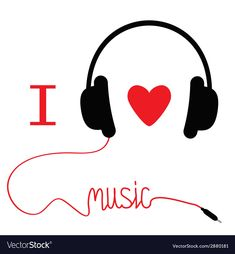 Headphones with red cord and heart I love music vector image on VectorStock Music Pics, Music Images, Art Music, Music Stuff, Music Drawings, Cool Art Drawings, Music Tattoos, Word Tattoos, Musik Wallpaper