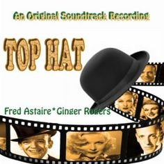 Film soundtrack with Fred Astaire Classic Movie Posters, Film Posters, Fred Astaire Movies, Fred And Ginger, Irving Berlin, Musical Film, Soundtrack, Lp, Musicals