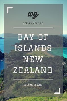 New Zealand Travel: Bay of Islands- Things to do and see. Walks, waterfalls, history, beaches.