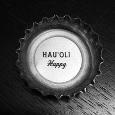 """HAU'OLI = Hawaiian for """"Happy"""" (Kona Brewing Company cap) #craftbeer"""