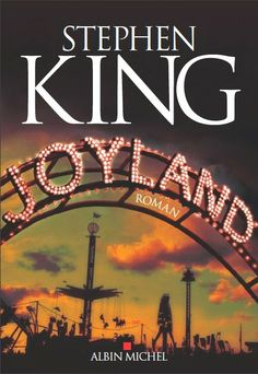 Joyland by Stephen King Category: eBooks Binding: Author: Number of Pages: Total Offers : Rating: Good Books, Books To Read, My Books, Film Books, Book Authors, Comic Books, Stand By Me, Films Stephen King, Joe Hill Books