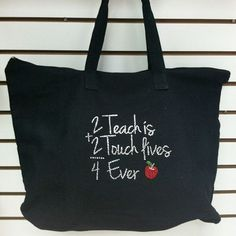 2 Teach is 2 Touch Lives Teachers Tote Bag