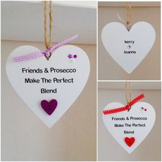Bespoke Heart Hanging Plaques with the quote Friends & Prosecco, The Perfect Blend. These Handmade plaques are 10cm x 10cm (widest point) in size. They are hand painted white in colour and come with Rustic Twine to hang the plaques with. They are hand worded with adhesive black lettering, and also decorated with coloured ribbon, a wooden heart button and c cluster of circle and star jewels. You also have a choice colour scheme of Purple, Red, Pink, Blues or Mixture to embellish the plaque...