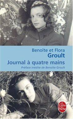 Journal à quatre mains - Benoite Groult, Flora Groult - Amazon.fr - Livres