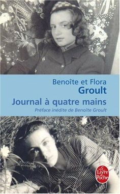 Journal à quatre mains - Benoite Groult, Flora Groult - Amazon.fr - Livres