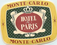 Hotel de Paris ~MONTE CARLO~ Great Old Large / Deco Luggage Label