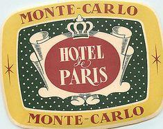 Hotel de Paris ~MONTE CARLO~ Great Old Large / Deco Luggage Label