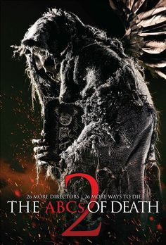 Tonight's Film: #TheABCsOfDeath2 26 short horror films, made by directors all over the world, one for each letter. B-