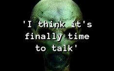 'I think it's finally time to talk' Bigfoot Sightings, Alien Abduction, Phantom, Close Encounters, Paranormal, Ufo, Things To Think About, Creepy, Weird
