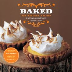 Baked: New Frontiers in Baking. The root beer cake is awesome!