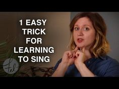 1 Easy Trick for Learning How to Sing - Felicia Ricci