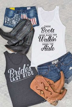 "Super cute ""Bride's Last Ride"" and ""These Boots We're Made For Walking Down The Aisle"" tank tops for the country bachelorette party! Perfect for a Nashville Bachelorette party!"