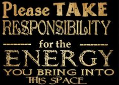 Wow!! Good way to think about the energy we put off. One bad Apple can ruin a whole bunch!