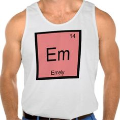 Emely Name Chemistry Element Periodic Table Tank Top Tank Tops