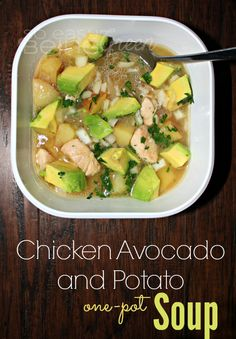 Chicken Avocado Potato Soup - one pot meal that the whole family will love!