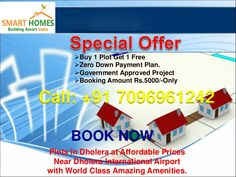Best Investment Plot in Dholera On Kamatalav - Gogla Road At Affordable Price, Near Dholera International Airport.  Plot size: 1537 Sq Feet  Rate: Rs. 555 per Sq. Feet  Special Offers !!  Buy 1 Plot & Get 1 Free  Zero Down Payment Plan  EMI options available for 24 months, 36 months and 48 months  Booking Amount Rs.5000/-Only  Main Features & Amenities:  Boundary Wall with an attractive entrance gate  Every Plot to be allotted, demarcated properly with Constructive Boundary. #Dholera