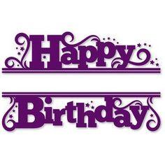 HAPPY BIRTHDAY Schriftzug PLOTTERDATEIEN Pinterest