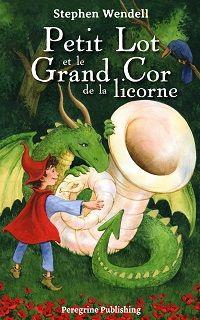 Moins 30% sur l'édition brochée de Petit Lot et le Grand Cor de la licorne — Inscris-toi au Piccolo !