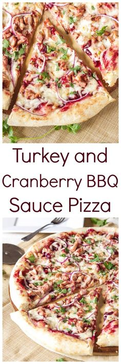 Turkey and Cranberry BBQ Sauce Pizza -- Use up that leftover Thanksgiving turkey and cranberry sauce in this amazing BBQ pizza!
