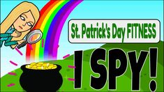 St. Patrick's Day Fitness- I SPY! Kid's Tabata Activity I Spy Games, Pe Activities, Tabata Workouts, Brain Breaks, First Grade, Workout Videos, Teaching, Songs, March