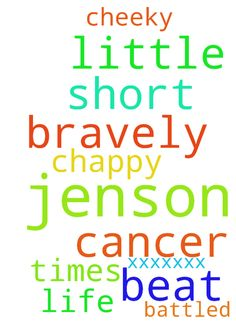 Please Pray for Jenson -  	Jenson is a cheeky little Chappy who has Bravely Battled cancer 3 times in his short life... Please Pray for him That we can Beat it ! Amen xxxxxxx  Posted at: https://prayerrequest.com/t/fFV #pray #prayer #request #prayerrequest