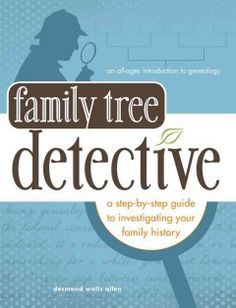 A step-by-step guide to investigating your family history.