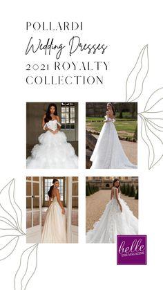 Pollardi Wedding Dresses 2021 Royalty Collection - Belle The Magazine | wedding dresses | wedding gowns | bridal dresses | bridal gowns | fresh wedding inspiration | bridal inspiration | ball gown |