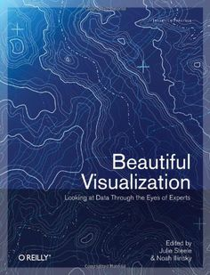 Beautiful Visualization: Looking at Data through the Eyes of Experts (Theory in Practice) by Julie Steele http://www.amazon.com/dp/1449379869/ref=cm_sw_r_pi_dp_cLk2tb1GX4TT9HCK