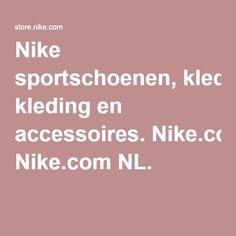 Nike sportschoenen, kleding en accessoires. Nike.com NL.